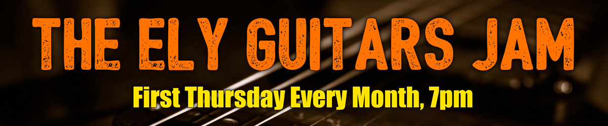 Ely Guitars Jam - First Thursday Every Month
